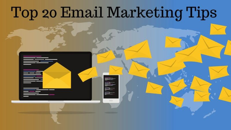 Top 20 Email Marketing Tips